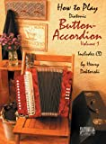 How To Play Button Accordion * Volume 1 with CD