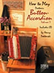 How To Play Button Accordion * Volume...