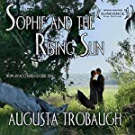 Sophie and the Rising Sun | Augusta Trobaugh