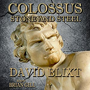 Colossus: Stone and Steel Audiobook