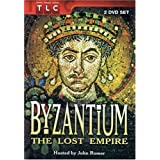 Byzantium: The Lost Empire ~ John Romer