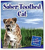 Saber-Toothed Cat (21st Century Junior Library: Dinosaurs)