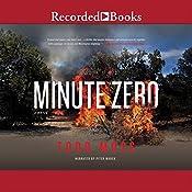 Minute Zero: A Judd Ryker Novel, Book 2 | Todd Moss