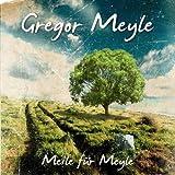 Songtexte von Gregor Meyle - Meile für Meyle