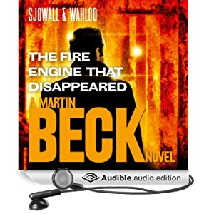 The Fire Engine That Disappeared: Martin Beck Series, Book 5 (Unabridged)