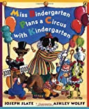 Miss Bindergarten Plans a Circus With Kindergarten (0142402737) by Slate, Joseph