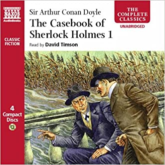 The Casebook of  Sherlock Holmes Volume I (Complete Classics)