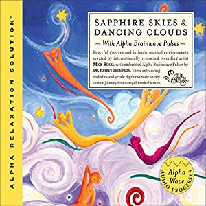Sapphire Skies & Dancing Clouds Audiobook