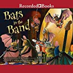Bats in the Band | Brian Lies