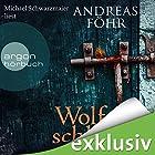 Wolfsschlucht (       ungekürzt) von Andreas Föhr Gesprochen von: Michael Schwarzmaier