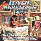 Das Beste von Hurz bis Helsinki is Hell
