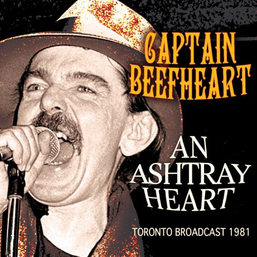 Captain Beefheart - An Ashtray Heart - Zortam Music
