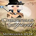 Christmas Spirit: The Middle-Aged Ghost Whisperer, Book 1 Hörbuch von Morgana Best Gesprochen von: Tiffany Dougherty