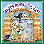 What's New at the Zoo?: An Animal Adding Adventure | Suzanne Slade