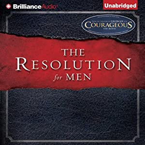 The Resolution for Men | [Stephen Kendrick, Alex Kendrick]