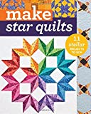 img - for Make Star Quilts: 11 Stellar Projects to Sew book / textbook / text book