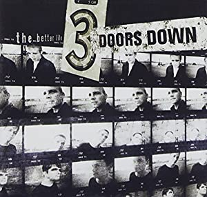 3 Doors Down:The Better Life