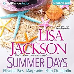 Summer Days | [Lisa Jackson, Elizabeth Bass, Holly Chamberlin, Mary Carter]