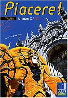 Piacere ! Italien Niveau 2/A2 (French Edition