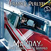 Mayday at Two Thousand Five Hundred: The Cooper Kids Adventures, Book 8 | Frank Peretti