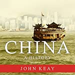 China: A History | John Keay