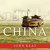 China: A History | [John Keay]