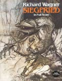 Siegfried in Full Score (Dover Music Scores) (0486244563) by Wagner, Richard