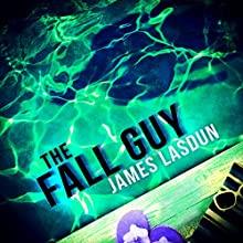 The Fall Guy Audiobook by James Lasdun Narrated by Peter Brooke