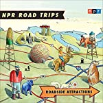 NPR Road Trips: Roadside Attractions: Stories That Take You Away.... |  National Public Radio