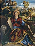 img - for Dosso Dossi: Court Painter in Renaissance Ferrara book / textbook / text book