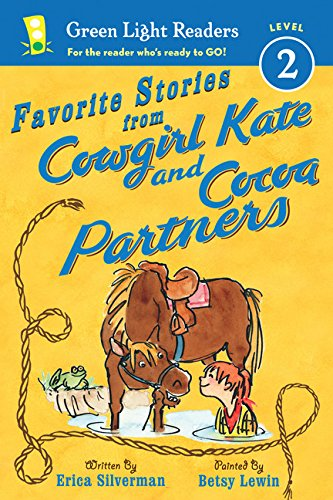 Favorite Stories from Cowgirl Kate and Cocoa Partners (Green Light Readers: Level 2)