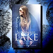 November Lake: Teenage Detective: The November Lake Mysteries, Book 2 | Jamie Drew