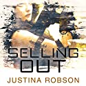Selling Out: Quantum Gravity, Book 2 (       UNABRIDGED) by Justina Robson Narrated by Mel Hudson