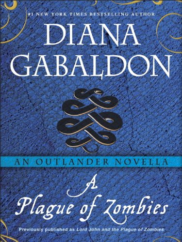 A Plague of Zombies: An Outlander Novella