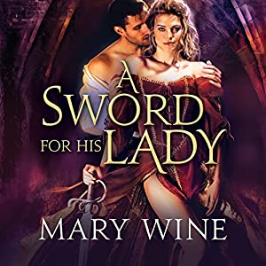 A Sword for His Lady Audiobook