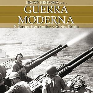 Breve historia de la guerra moderna Audiobook