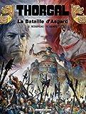 echange, troc Grzegorz Rosinski, Yves Sente - Thorgal, tome 32 : La bataille d'Asgard