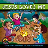 Bible Camp Songs: Jesus Loves Me by Flying Colors (2007-02-13)