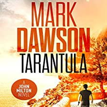 Tarantula: A John Milton Short Story Audiobook by Mark Dawson Narrated by David Thorpe