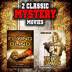 Classic Mystery Movie Double Bill: Flying Blind and The Great Flamarion