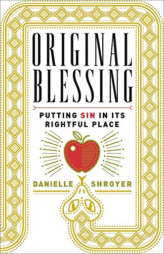 original-blessing-putting-sin-in-its-rightful-place