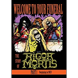 Rigor Mortis - Welcome To Your Funeral: The Story Of Rigor Mortis