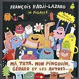 echange, troc Francois Hadji-Lazaro - Ma Tata Mon Pingouin Gerard & Les Autres