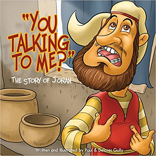 You Talking To Me?: The Story of Jonah