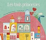 """Afficher """"Les trois princesses"""""""