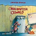 Oberschnüffler Oswald | Christian Bieniek