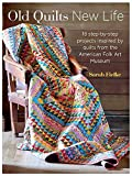 img - for Old Quilts, New Life: 18 step-by-step projects inspired by quilts from the American Folk Art Museum book / textbook / text book