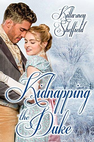Book: Kidnapping the Duke by Killarney Sheffield