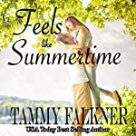 Feels Like Summertime | Tammy Falkner