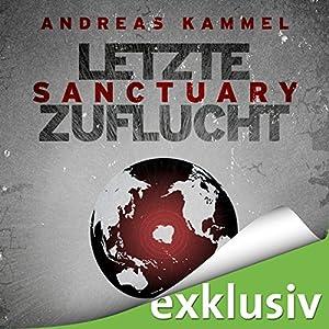 Sanctuary - Letzte Zuflucht Hörbuch